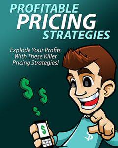 Profitable Pricing Strategies