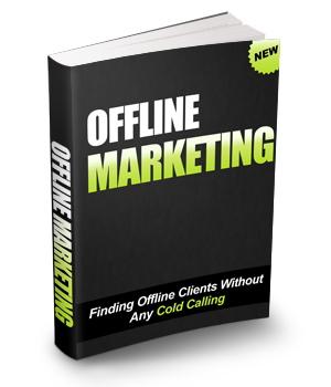 Bonus - Offline Marketing Without Cold Calling